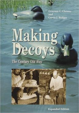 Making Decoys: The Century-Old Way