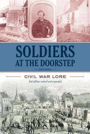Soldiers At The Doorstep: Civil War Lore
