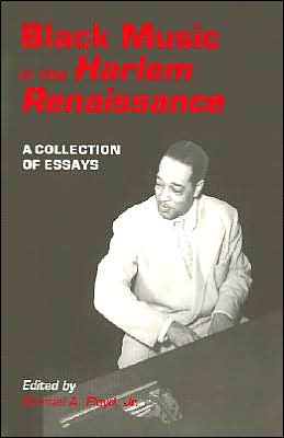 Black Music in the Harlem Renaissance: A Collection of Essays