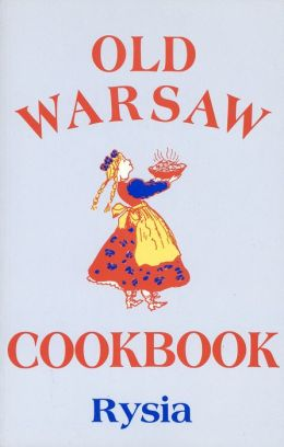 Old Warsaw Cookbook