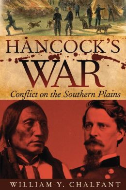 Hancock's War: Conflict on the Southern Plains