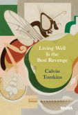 Book Cover Image. Title: Living Well Is the Best Revenge, Author: Calvin Tomkins