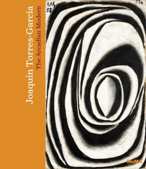 Joaquin Torres-Garcia: The Arcadian Modern