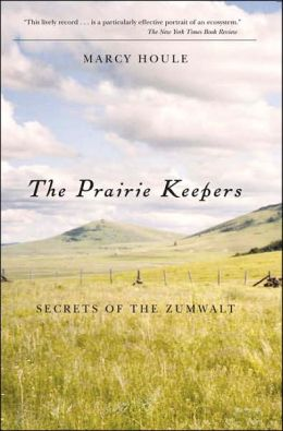 Prairie Keepers: Secrets of the Zumwalt