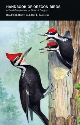 Handbook of Oregon Birds: A Field Companion to Birds of Oregon