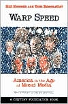 Warp Speed: America in the Age of the Mixed Media