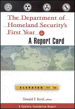 The Department of Homeland Security's First Year: A Report Card