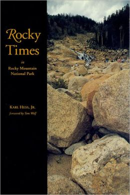 Rocky Times in Rocky Mountain National Park: An Unnatural History