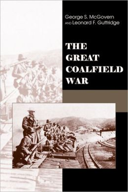 The Great Coalfield War