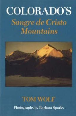 Colorado's Sangre de Cristo Mountains