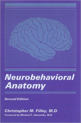 Neurobehavioral Anatomy: Second Edition