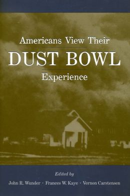 Americans View Their Dust Bowl Experience