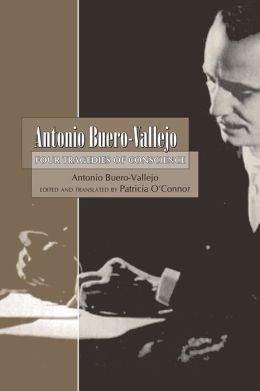 Antonio Buero-Vallejo: Four Tragedies of Conscience (1949-1999)