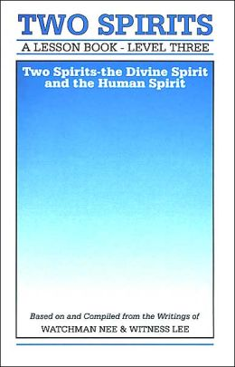 Lesson Book: Two Spirits - Divine Spirit and the Human Spirit