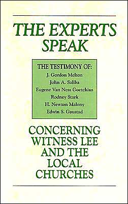 Experts Speak Concerning Witness Lee and the Local Churches