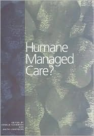 Humane Managed Care?: Providers Respond