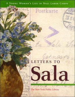 Letters to Sala: A Young Woman's Life in Nazi Labor Camps