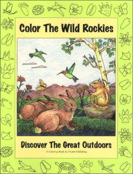 Color the Wild Rockies!: Discover the Great Outdoors