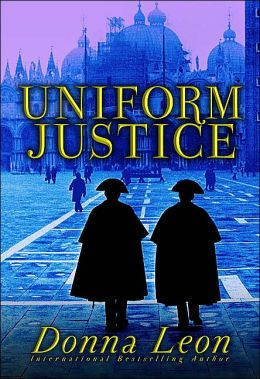 Uniform Justice (Guido Brunetti Series #12)