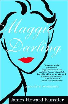 Maggie Darling: A Modern Romance