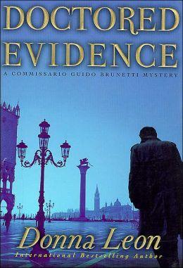 Doctored Evidence (Guido Brunetti Series #13)