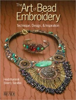 Art of Bead Embroidery: Techniques, Designs and Inspiration