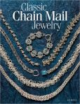 Book Cover Image. Title: Classic Chain Mail Jewelry:  A treasury of weaves, Author: Sue Ripsch