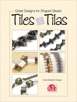 Great Designs for Shaped Beads: Tiles & Tilas (PagePerfect NOOK Book)