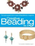 Book Cover Image. Title: Creative Beading Vol. 8:  The Best Projects From a Year of Bead&Button Magazine, Author: Editors of Bead&Button Magazine