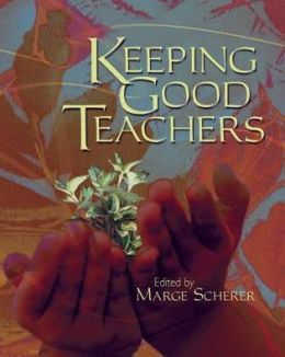 Keeping Good Teachers
