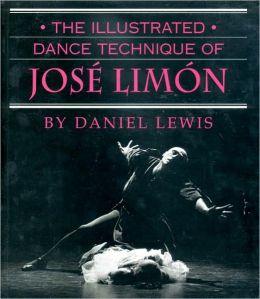 Illustrated Dance Technique of Jose Limon