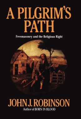 Pilgrim's Path: Freemasonry and the Religious Right