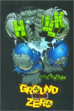 The Incredible Hulk - Ground Zero