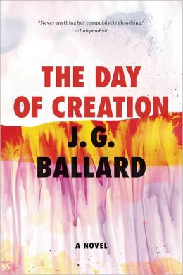 The Day of Creation: A Novel