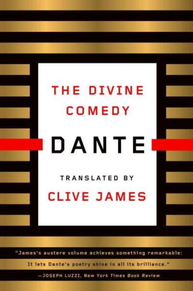 The Divine Comedy: A New Verse Translation by Clive James
