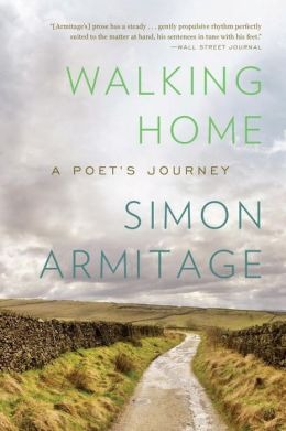 Walking Home: A Poet's Journey