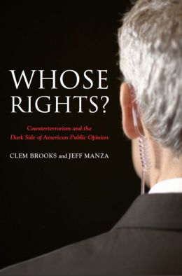 Whose Rights? Counterterrorism and the Dark Side of American Public Opinion