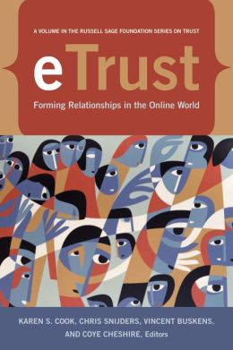Trust and Reputation: Forming Relationships in the Online