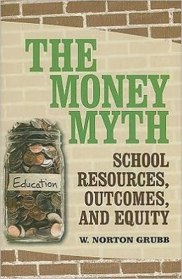 Money Myth: School Resources, Outcomes, and Equity