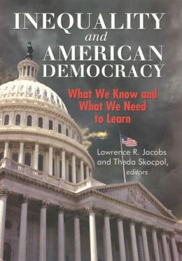 Inequality and American Democracy: What We Know and What We Need to Learn