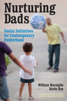 Nurturing Dads: Fatherhood Initiatives Beyond the Wallet