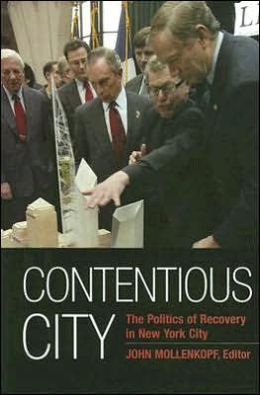 Contentious City: The Politics of Recovery in New York City