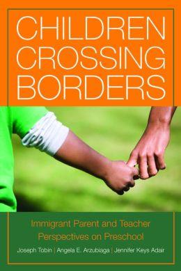 crossing borders preschool children crossing borders immigrant parent and 397