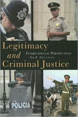 Legitimacy and Criminal Justice: An International Perspective
