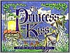 Princess and the Kiss: A Story of God's Gift of Purity