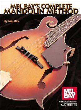 Mel Bay's Complete Mandolin Method