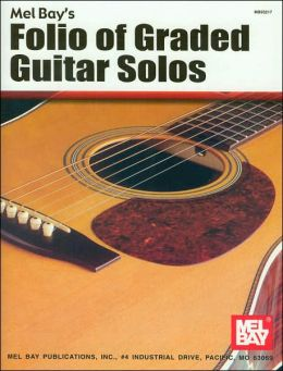 Folio of Graded Guitar Solos, Volume I