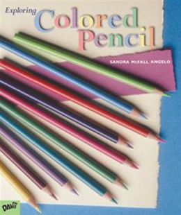 Exploring Colored Pencil