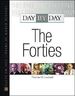 Day by Day: The Forties