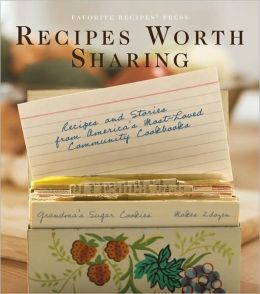 Recipes Worth Sharing